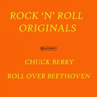 Roll over Beethoven — Chuck Berry