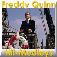 Hit-Medleys — Freddy Quinn
