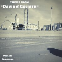 "Theme (From ""David & Goliath"") — Michael Winograd"