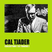 Cal Tjader Collection — Cal Tjader