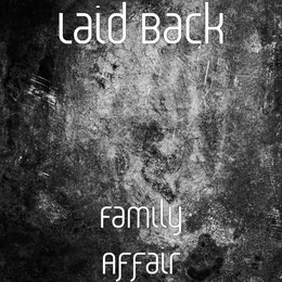 Family Affair — Laid Back