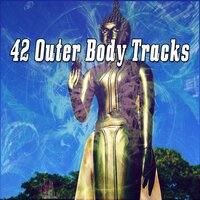 42 Outer Body Tracks — Massage Therapy Music