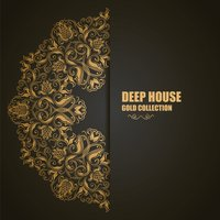 Deep House: Gold Collection — сборник