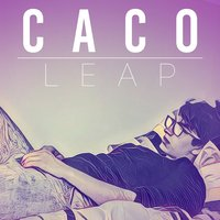 Leap: The EP — CACO