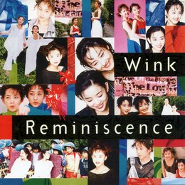 Reminiscence — Wink