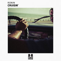 Cruisin' - Single — Ronin, Kalev