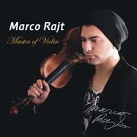 Master of Violin — Marco Rajt