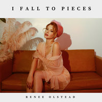 I Fall to Pieces — Renee Olstead