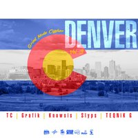 Denver, Vol. 3 — TC, Lingo, Grafik, Teqnik G, Slyps, Knowsis