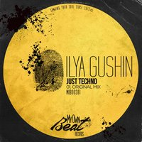 Just Techno — Ilya Gushin