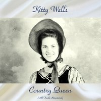 Country Queen — Kitty Wells