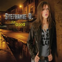 I´m Good — Stephanie D.