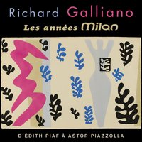 Les années Milan — Richard Galliano, Астор Пьяццолла