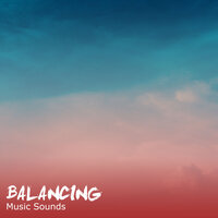 #14 Balancing Music Sounds for Reiki & Relaxation — Avslappning Sound, entspannungsmusik, スパ リラックス Specialists, Entspannungsmusik, Avslappning Sound, スパ リラックス Specialists