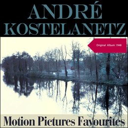 Motion Pictures Favourites — Джордж Гершвин, Andre Kostelanetz & His Orchestra, Andre Kostelantz & His Orchestra