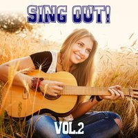 Sing Out! Vol. 2 — сборник