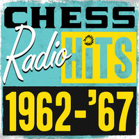 Chess Radio Hits: 1962 - '67 — сборник