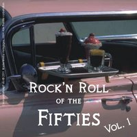 Rock'n Roll of the Fifties, Vol. 1 — сборник