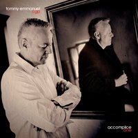 Accomplice One — Tommy Emmanuel
