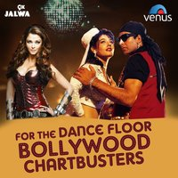 For the Dance Floor - Bollywood Chartbusters — сборник