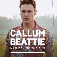 Man Behind The Sun — Callum Beattie