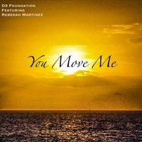 You Move Me — D3 Foundation