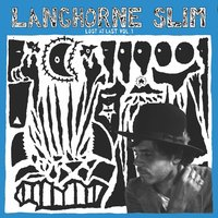 Lost at Last, Vol. 1 — Langhorne Slim