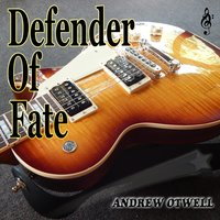 Defender of Fate — Andrew Otwell