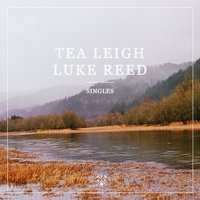 Singles EP — Tea Leigh & Luke Reed
