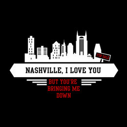 Nashville, I Love You: But You're Bringing Me Down — The Dozier Himself