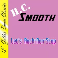Let's Rock-Non-Stop — H.C. Smooth