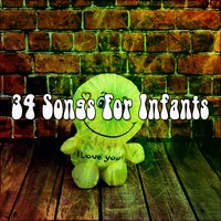 34 Songs For Infants — Canciones Infantiles