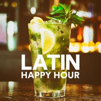 Latin Happy Hour (Salsa, Bachata, Cumbia and Reggaeton) — The Latin Party Allstars, Musica Latina, Latin Merengue Stars