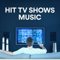 Hit TV Shows Music — саундтрек, Best Movie Soundtracks