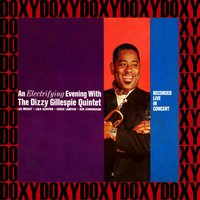 An Electrifying Evening With The Dizzy Gillespie Quintet — Dizzy Gillespie