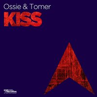 Kiss — Ossie & Tomer