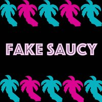 Fake Saucy — Malki Means King, Juey Starberry, Ojorie