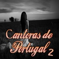 Cantoras de Portugal, Vol. 2 — сборник