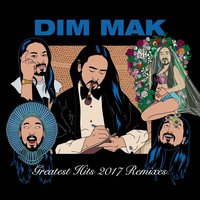 Dim Mak Greatest Hits 2017: Remixes — сборник