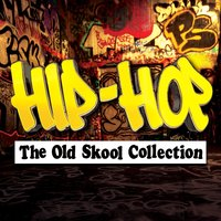 Hip-Hop - The Old Skool Collection — сборник