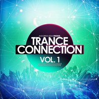 Trance Connection, Vol. 1 — сборник