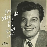 Joe Marsala and His Band - 1944 — Joe Marsala