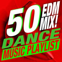 50 Dance EDM Mix! Music Playlist — ReMix Kings