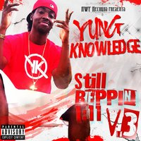 Still Reppin 1:11, Vol. 3 — Yung Knowledge