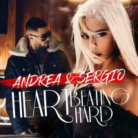 Heart Beating Hard — Andrea, Sergio, Andrea, Sergio