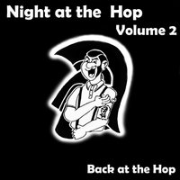 Night at the Hop, Vol. 2 - Back at the Hop — сборник