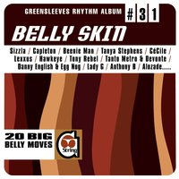 Greensleeves Rhythm Album #31: Belly Skin — сборник