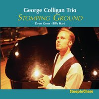 Stomping Ground — George Colligan, Billy Hart, Drew Gress