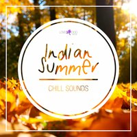 Indian Summer Chill Sounds — сборник