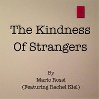 The Kindness of Strangers — Mário Rossi